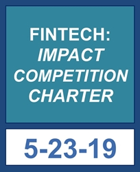 2019 FinTech: impact/competition/charter