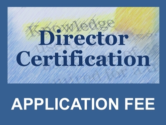 Director Certification: First Year Application Fee