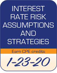 2020 Interest Rate Risk Assumptions and Strategies