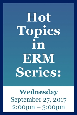 Webinar: 2017 ERM Series - Hot Topics