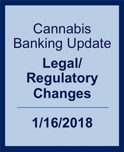 Webinar: 2018 Emerging Issues: Cannabis Banking Update - Legal/Regulatory Changes