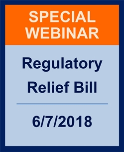 Webinar: 2018 Emerging Issues: Regulatory Relief Bill